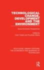 Technological Change, Development and the Environment : Socio-Economic Perspectives - Book