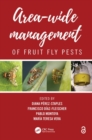 Area-Wide Management of Fruit Fly Pests - Book