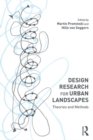 Design Research for Urban Landscapes : Theories and Methods - Book