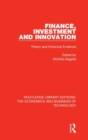 Finance, Investment and Innovation : Theory and Empirical Evidence - Book