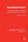 Ten Innovations : An international study on technological development and the use of qualified scientists and engineers in ten industries - Book
