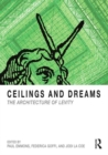 Ceilings and Dreams : The Architecture of Levity - Book