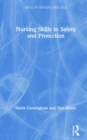Nursing Skills in Safety and Protection - Book