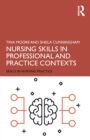 Nursing Skills in Professional and Practice Contexts - Book