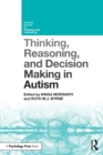 Thinking, Reasoning, and Decision Making in Autism - Book