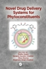 Novel Drug Delivery Systems for Phytoconstituents - Book