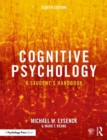 Cognitive Psychology : A Student's Handbook - Book
