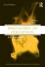 Philosophy of Perception : A Contemporary Introduction - Book