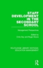Staff Development in the Secondary School : Management Perspectives - Book