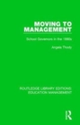 Moving to Management : School Governors in the 1990s - Book