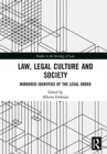 Law, Legal Culture and Society : Mirrored Identities of the Legal Order - Book