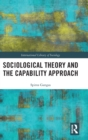 Sociological Theory and the Capability Approach - Book