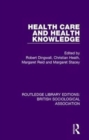 Health Care and Health Knowledge - Book