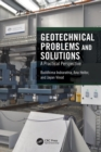 Geotechnical Problems and Solutions : A Practical Perspective - Book