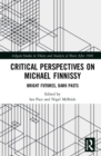 Critical Perspectives on Michael Finnissy : Bright Futures, Dark Pasts - Book