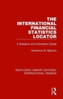The International Financial Statistics Locator : A Research and Information Guide - Book