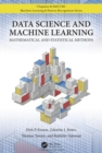 Data Science and Machine Learning : Mathematical and Statistical Methods - Book
