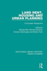 Land Rent, Housing and Urban Planning : A European Perspective - Book