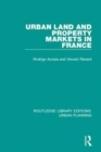 Urban Land and Property Markets in France - Book