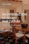 An Introduction to Design and Culture : 1900 to the Present - Book