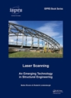Laser Scanning : An Emerging Technology in Structural Engineering - Book