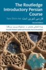 The Routledge Introductory Persian Course : Farsi Shirin Ast - Book
