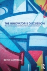 The Innovator's Discussion : The Conversational Skills of Entrepreneurial Teams - Book