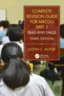 Complete Revision Guide for MRCOG Part 2 : SBAs and EMQs, Third Edition - Book
