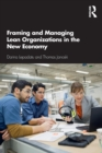 Framing and Managing Lean Organizations in the New Economy - Book