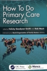 How To Do Primary Care Research - Book