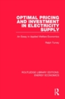 Optimal Pricing and Investment in Electricity Supply : An Esay in Applied Welfare Economics - Book