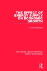 The Effect of Energy Supply on Economic Growth - Book