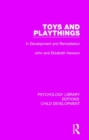 Toys and Playthings : In Development and Remediation - Book