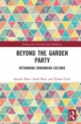 Edwardian Culture : Beyond the Garden Party - Book