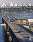US Infrastructure : Challenges and Directions for the 21st Century - Book