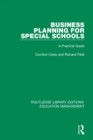 Business Planning for Special Schools : A Practical Guide - Book