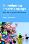 Introducing Pharmacology : For Nursing and Healthcare - Book