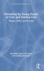 Mentoring Young People in Care and Leaving Care : Theory, Policy and Practice - Book