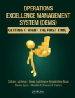 Operations Excellence Management System (OEMS) : Getting It Right the First Time - Book