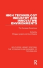 High Technology Industry and Innovative Environments : The European Experience - Book