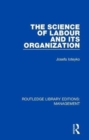 The Science of Labour and its Organization - Book