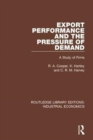 Export Performance and the Pressure of Demand : A Study of Firms - Book