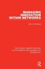 Managing Innovation Within Networks - Book