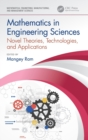 Mathematics in Engineering Sciences : Novel Theories, Technologies, and Applications - Book