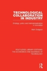 Technological Collaboration in Industry : Strategy, Policy and Internationalization in Innovation - Book
