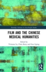 Film and the Chinese Medical Humanities - Book