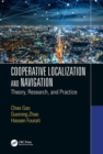 Cooperative Localization and Navigation : Theory, Research, and Practice - Book