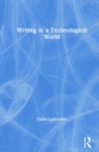 Writing in a Technological World - Book