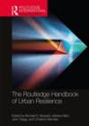 The Routledge Handbook of Urban Resilience - Book