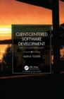 Client-Centered Software Development : The CO-FOSS Approach - Book